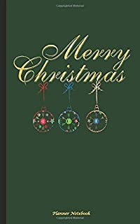 Merry Christmas Planner Notebook: Holiday Season Journal, DIY Writing Diary Note Book - Softcover, 100 Lined Pages + 8 Blank (54 Sheets), Lightweight Small 5x8