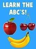 Learn the ABC's