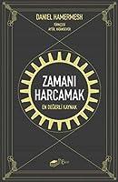 Zamani Harcamak; En Degerli Kaynak