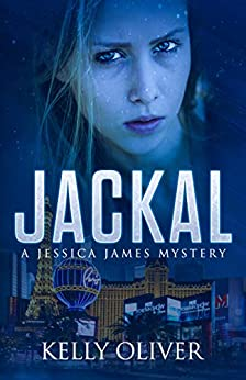 JACKAL: A Suspense Thriller (Jessica James Mysteries Book 4) by [Kelly Oliver]