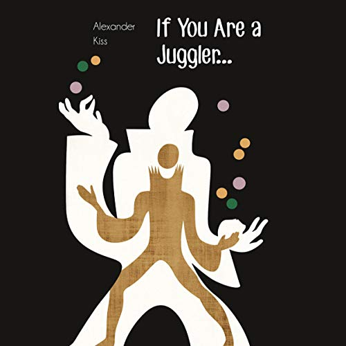 If You Are a Juggler.... cover art