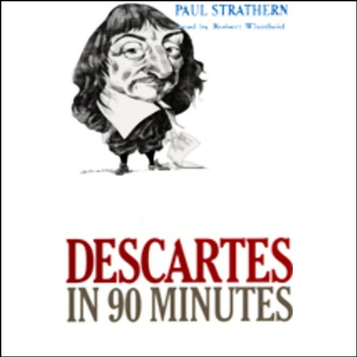 Descartes in 90 Minutes audiobook cover art