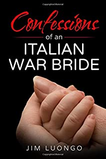 Confessions of an Italian War Bride