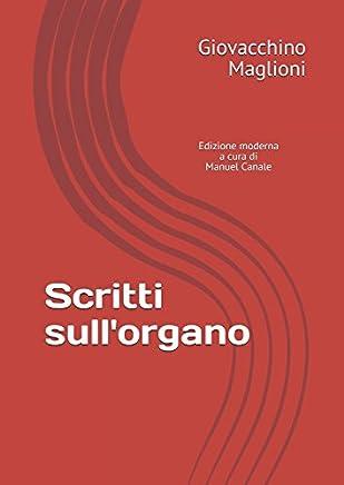 Scritti sull'organo (Documenti ottocenteschi sull'organo italiano)