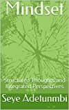 Mindset: Structured Thoughts and Integrated Perspectives (Mindscope Book 1) (English Edition)