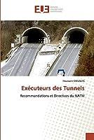 Exécuteurs des Tunnels