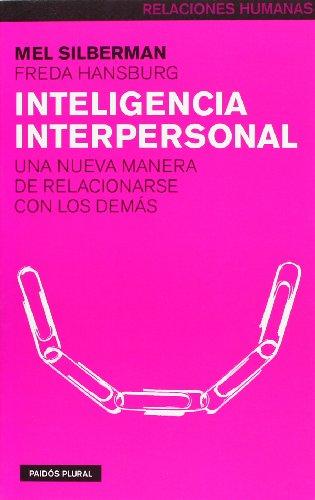 Inteligencia interpersonal: Una nueva manera de relacionarse con los demás (Psicología Hoy)