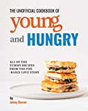 The Unofficial Cookbook of Young and Hungry: All of the...