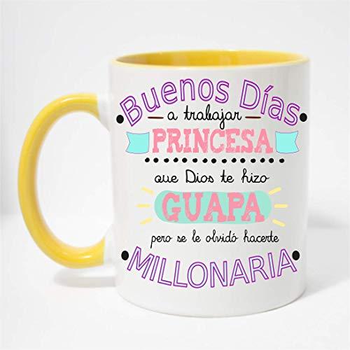 FUNNY CUP Taza Buenos Días Princesa Que Dios te Hizo Guapa Pero se le olvidó hacerte millonaria (Amarillo)