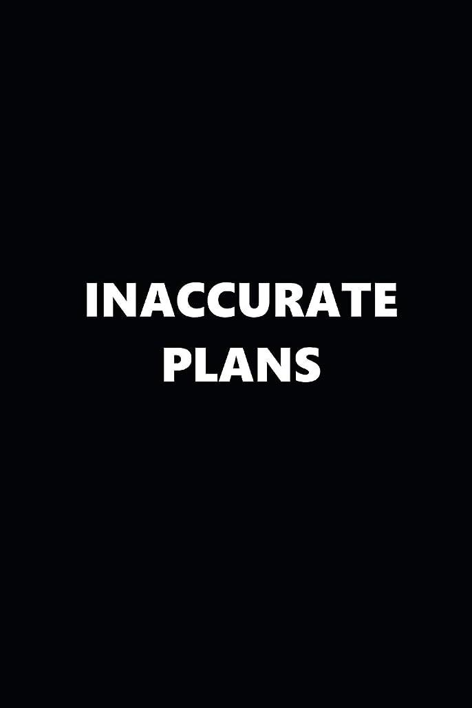 相互接続マイル傾く2019 Weekly Planner Inaccurate Plans Black White 134 Pages: 2019 Planners Calendars Organizers Datebooks Appointment Books Agendas