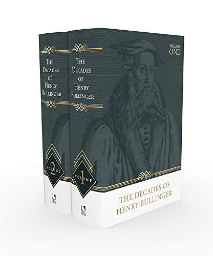 The Decades of Henry Bullinger, 2 Volumes