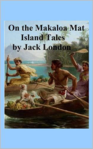 Island Tales On the Makaloa Mat (English Edition)