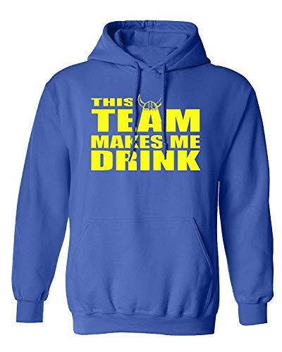 City Shirts This Team Makes Me Drink Minnesota Hoodie Sweatshirt M