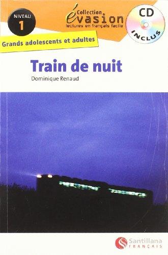 Evasion, Train de nuit, niveau 1 (Evasion Lectures FranÇais)