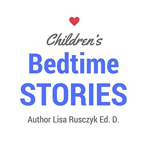 Children's Bedtime Stories: For Babies, Toddler, or Kids cover art