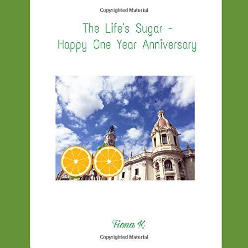 The Life's Sugar - Happy One Year Anniversary