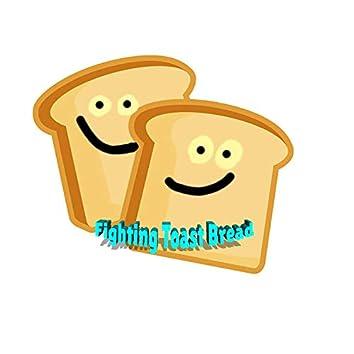 Fighting Toast Bread
