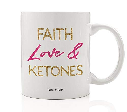 WTOMUG Faith Love & Ketones Coffee Mug Gift Idea Believe in Yourself & Ketogenic Low Carb High Protein Keto Diet 11oz Ceramic Tea Cup Christmas Birthday Present Spouse Friend Coworke