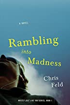Rambling into Madness: Mostly Just Like You, Book One