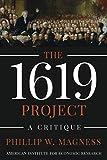 The 1619 Project: A Critique