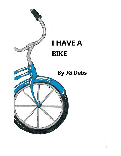 I HAVE A BIKE (English Edition)