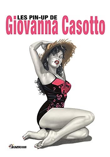 Les pin-up de Giovanna Casotto (French Edition)