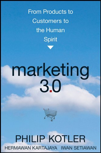 Marketing 3.0: From Products to Customers to the Human Spiritの詳細を見る