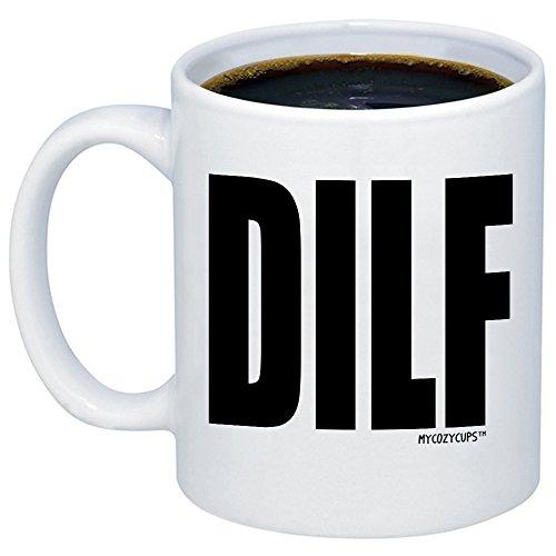 MyCozyCups Husband Gifts - DILF Coffe Mug - Funny Sarcastic 11oz Gift Idea Cup For Dads, Boyfriend,...