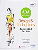 AQA AS/A-Level Design and Technology: Fashion and Textiles - Pauline Treuherz