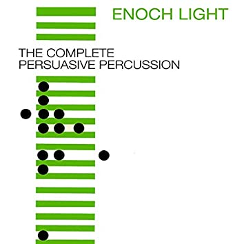 The Complete Persuasive Percussion