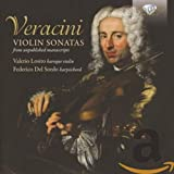 Veracini: Violin Sonatas from Unpublished Manuscripts - Valerio Losito