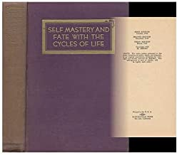Self Mastery and Fate with the Cycles of Life / Harve Spencer Lewis