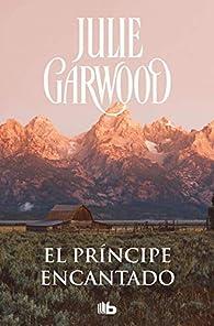 El príncipe encantado par Julie Garwood