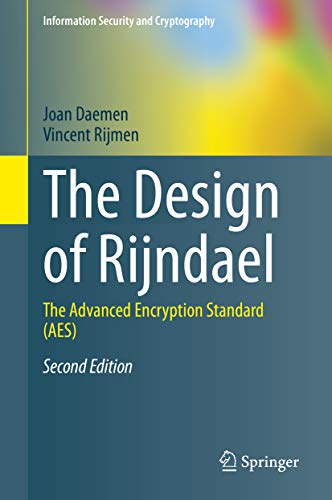 The Design of Rijndael: The Advanced Encryption Standard (AES) (Information Security and Cryptography) (English Edition)