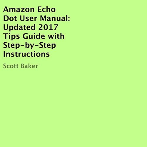Amazon Echo Dot User Manual audiobook cover art