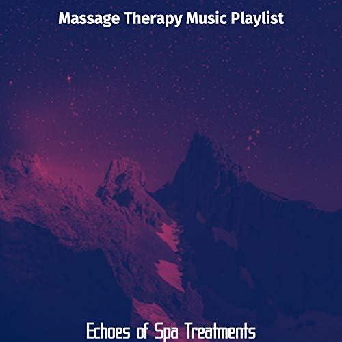 Massage Therapy Music Playlist