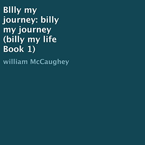 Bllly My Journey: Billy My Journey audiobook cover art
