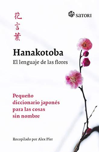 Hanakotoba. El lenguaje de las flores (IDIOMA)