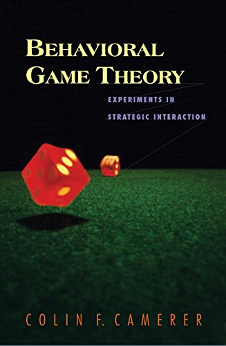 Behavioral Game Theory: Experiments in Strategic Interaction (The Roundtable Series in Behavioral Economics) (English Edition)の詳細を見る