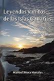 Leyendas y mitos de las Islas Canarias