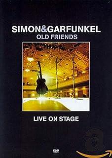 Simon & Garfunkel - Old Friends - Live On Stage [DVD]
