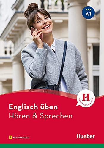 Englisch üben – Hören & Sprechen A1: Buch mit Audios online