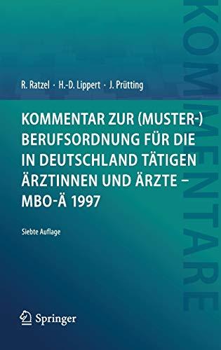 Kommentar zur (Muster-)Berufsordnung für die in Deutschland tätigen Ärztinnen und Ärzte – MBO-Ä 1997
