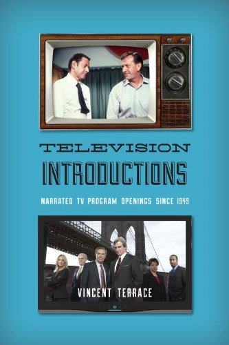 Television Introductions: Narrated TV Program Openings since 1949 (English Edition)