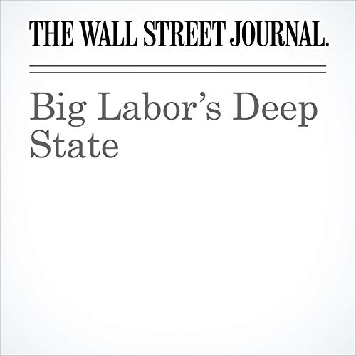 Big Labor's Deep State copertina