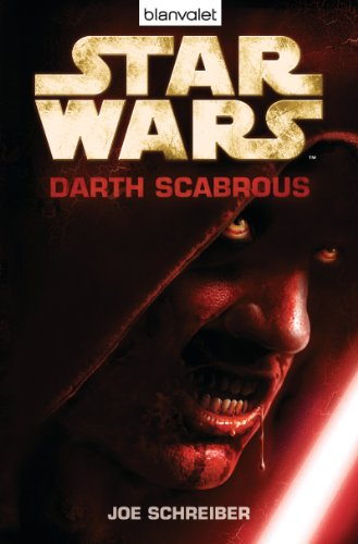 Star Wars - Darth Scabrous: Roman