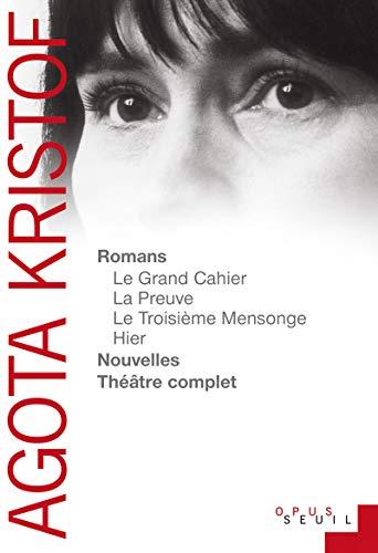 Romans, nouvelles, théâtre complet (Opus)