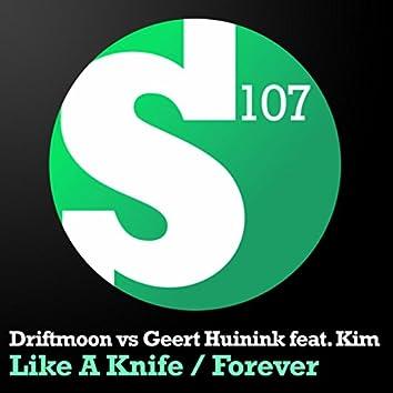 Like A Knife / Forever