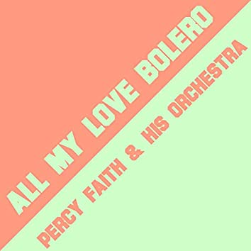 All My Love Bolero (Instrumental)
