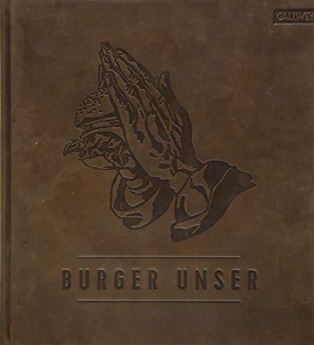 Burger Unser - Limited Edition: Das Standardwerk für wahre Liebhaber